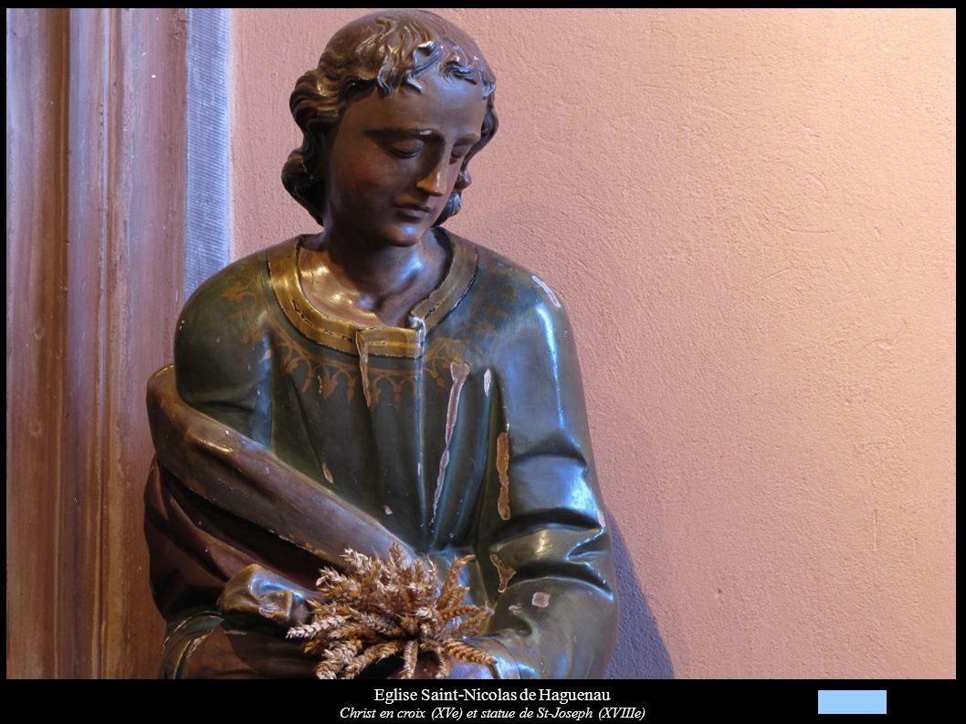 Eglise Saint-Nicolas de Haguenau Christ en croix (XVe) et statue de St-Joseph (XVIIIe)