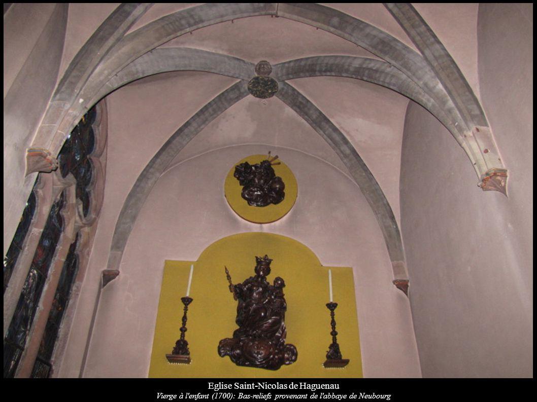 Eglise Saint-Nicolas de Haguenau Vierge à l enfant (1700): Bas-reliefs provenant de l abbaye de Neubourg