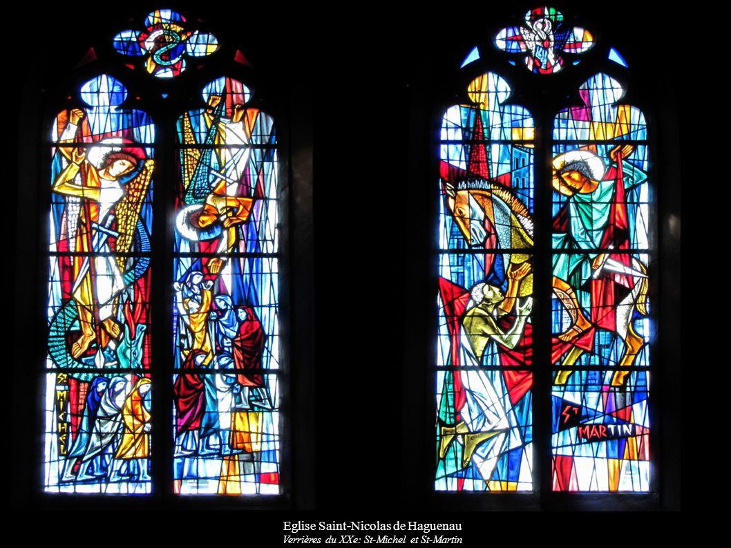 Eglise Saint-Nicolas de Haguenau Verrières du XXe: St-Michel et St-Martin
