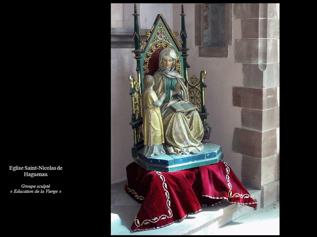 Eglise Saint-Nicolas de Haguenau Groupe sculpté « Education de la Vierge »