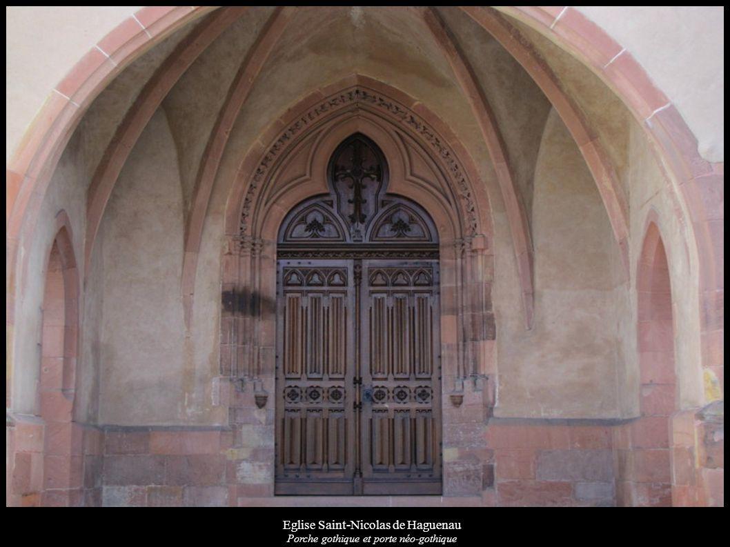 Eglise Saint-Nicolas de Haguenau Porche gothique et porte néo-gothique