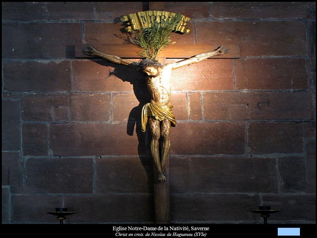 Eglise Notre-Dame de la Nativité, Saverne Christ en croix de Nicolas de Haguenau (XVIe)