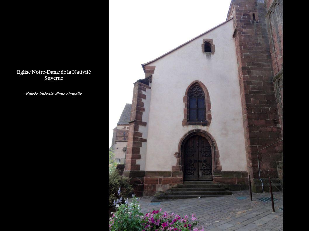 Eglise Notre-Dame de la Nativité Saverne Entrée latérale d'une chapelle