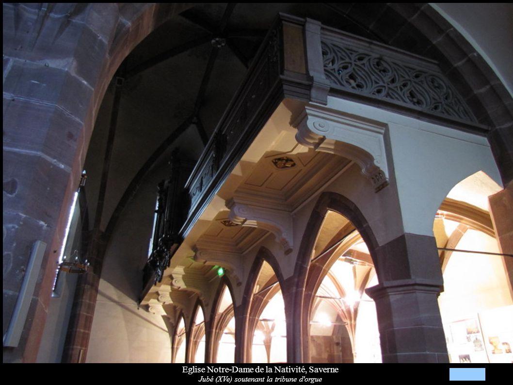 Eglise Notre-Dame de la Nativité, Saverne Jubé (XVe) soutenant la tribune d'orgue