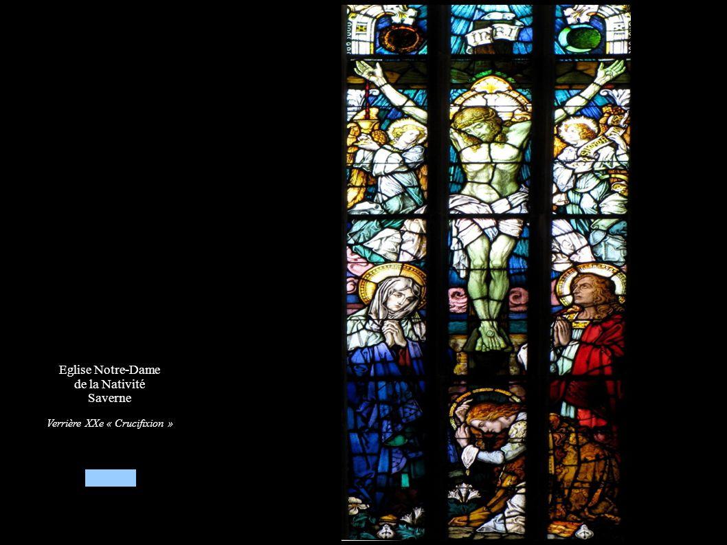 Eglise Notre-Dame de la Nativité Saverne Verrière XXe « Crucifixion »