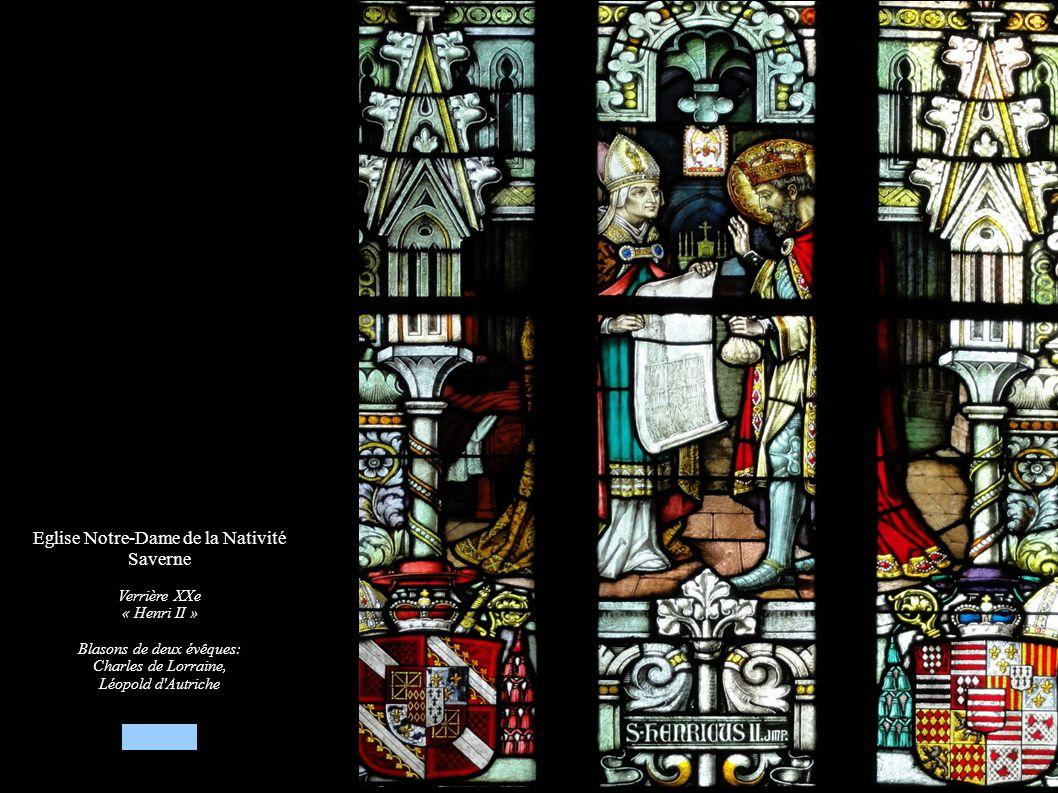 Eglise Notre-Dame de la Nativité Saverne Verrière XXe « Henri II » Blasons de deux évêques: Charles de Lorraine, Léopold d'Autriche