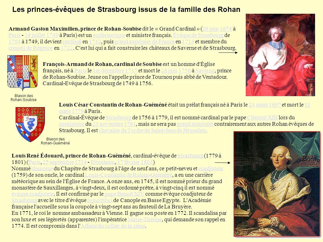 Armand Gaston Maximilien, prince de Rohan-Soubise dit le « Grand Cardinal » (26 juin 1674 à Paris - 19 juillet 1749 à Paris) est un ecclésiastique et