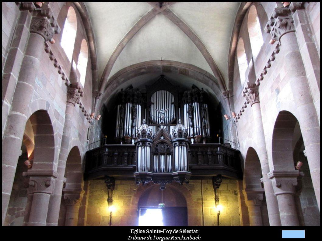 Eglise Sainte-Foy de Sélestat Tribune de l'orgue Rinckenbach