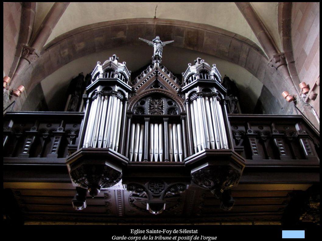 Eglise Sainte-Foy de Sélestat Garde-corps de la tribune et positif de l'orgue