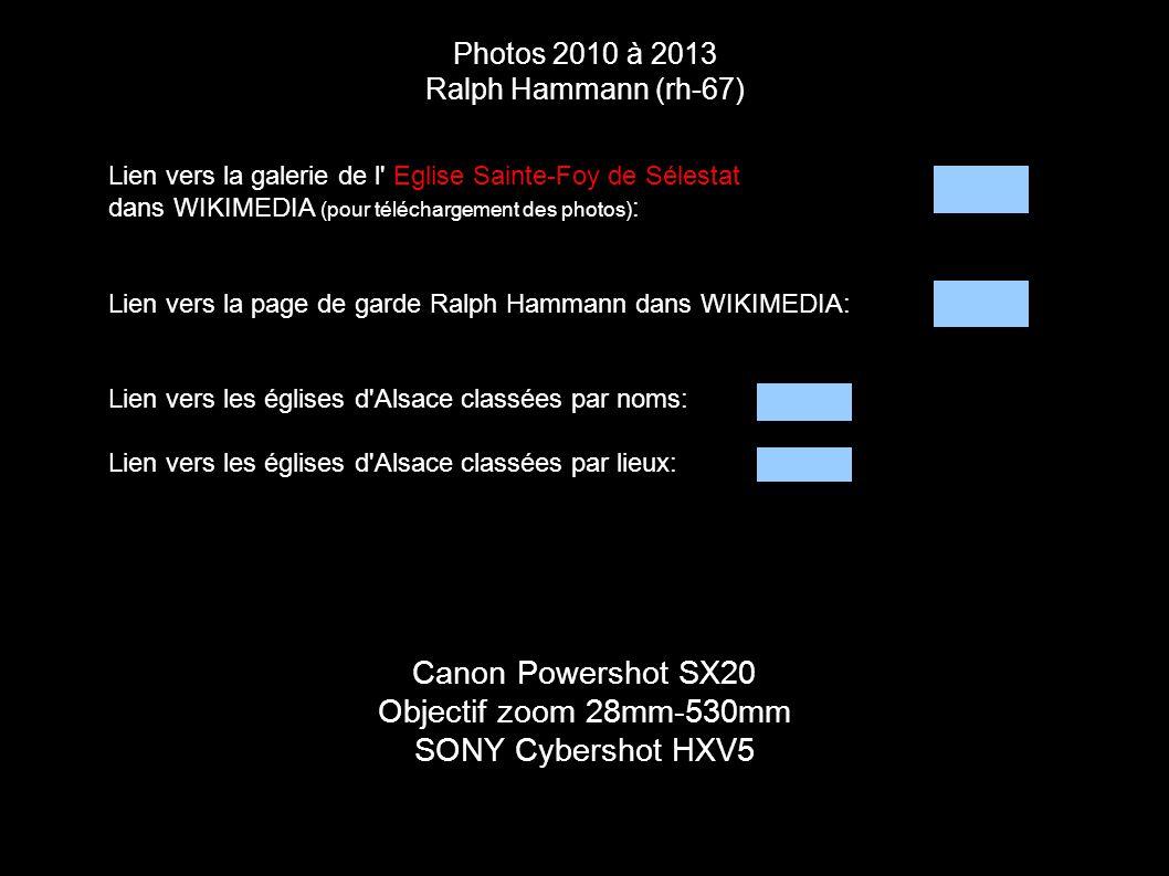Photos 2010 à 2013 Ralph Hammann (rh-67) Canon Powershot SX20 Objectif zoom 28mm-530mm SONY Cybershot HXV5 Lien vers la galerie de l' Eglise Sainte-Fo