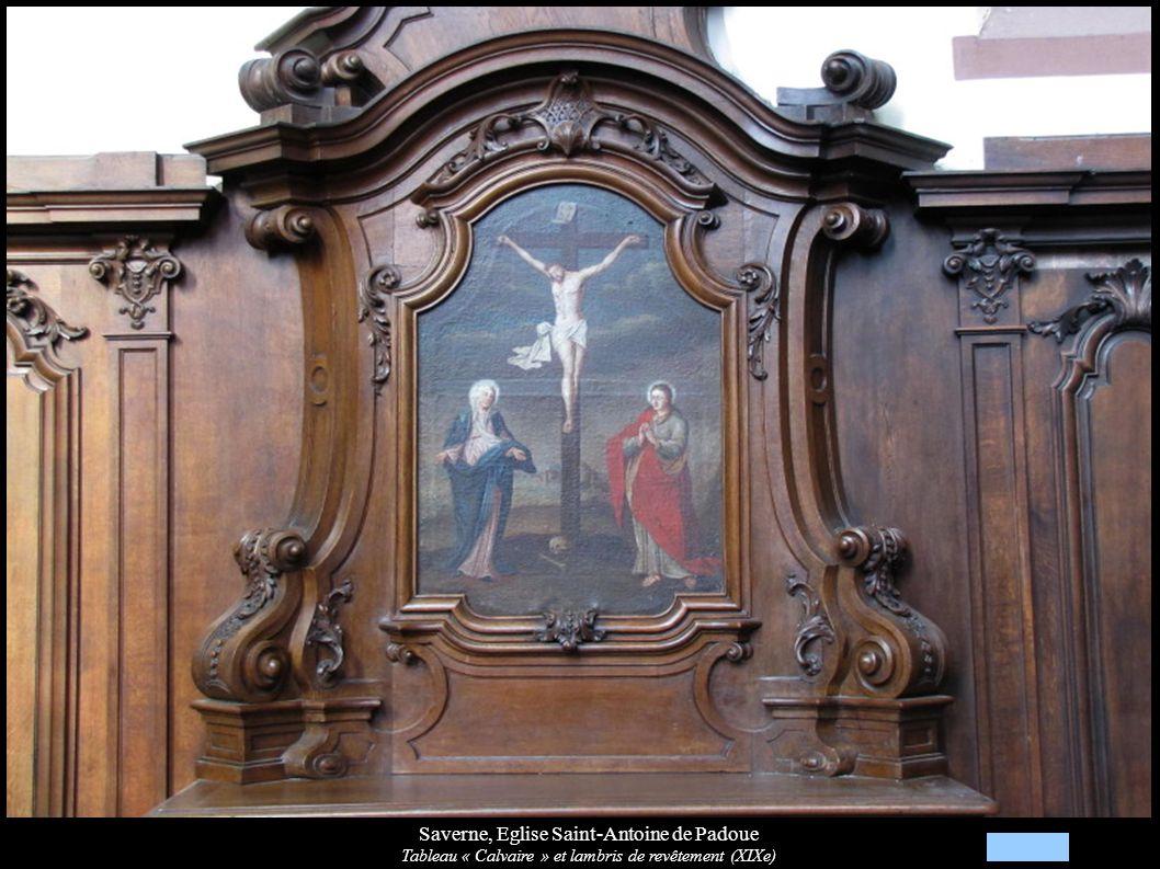 Saverne, Eglise Saint-Antoine de Padoue Tableau « Calvaire » et lambris de revêtement (XIXe)