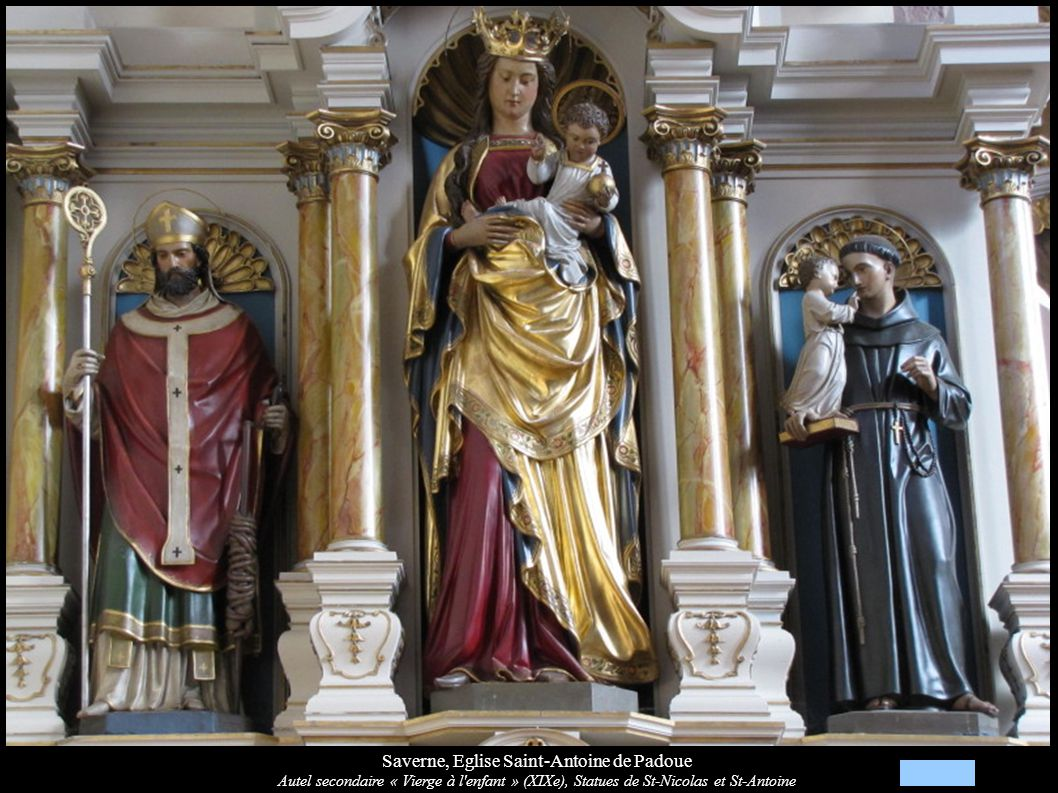 Saverne, Eglise Saint-Antoine de Padoue Autel secondaire « Vierge à l'enfant » (XIXe), Statues de St-Nicolas et St-Antoine