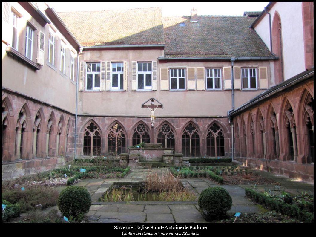 Saverne, Eglise Saint-Antoine de Padoue Cloître de l ancien couvent des Récollets