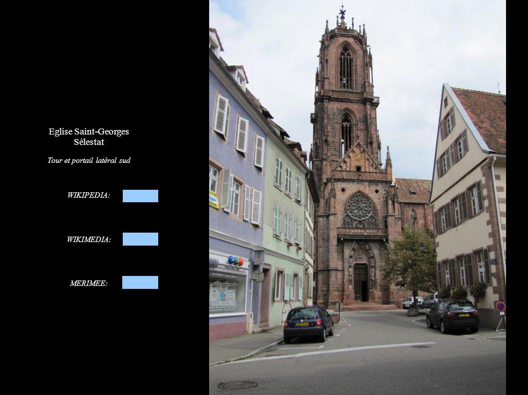 Eglise Saint-Georges Sélestat Tour et portail latéral sud WIKIPEDIA: WIKIMEDIA: MERIMEE: