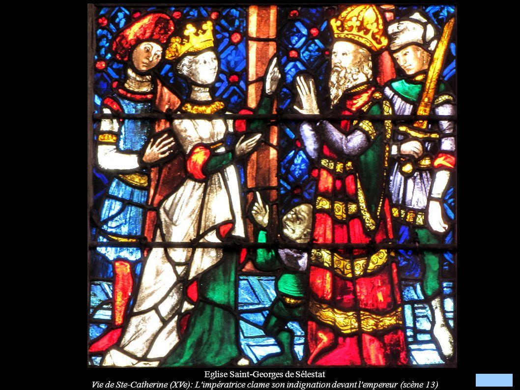 Eglise Saint-Georges de Sélestat Vie de Ste-Catherine (XVe): L'impératrice clame son indignation devant l'empereur (scène 13)