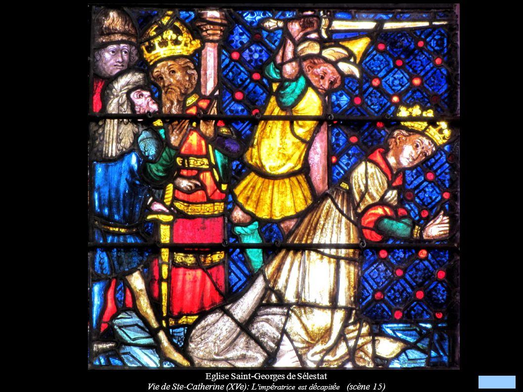 Eglise Saint-Georges de Sélestat Vie de Ste-Catherine (XVe): L 'imp é ratrice est d é capit é e (scène 15)