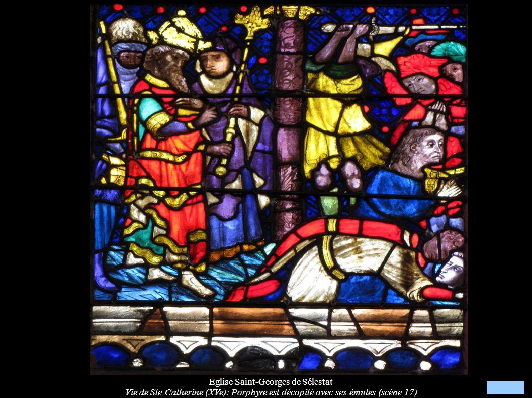 Eglise Saint-Georges de Sélestat Vie de Ste-Catherine (XVe): Porphyre est décapité avec ses émules (scène 17)