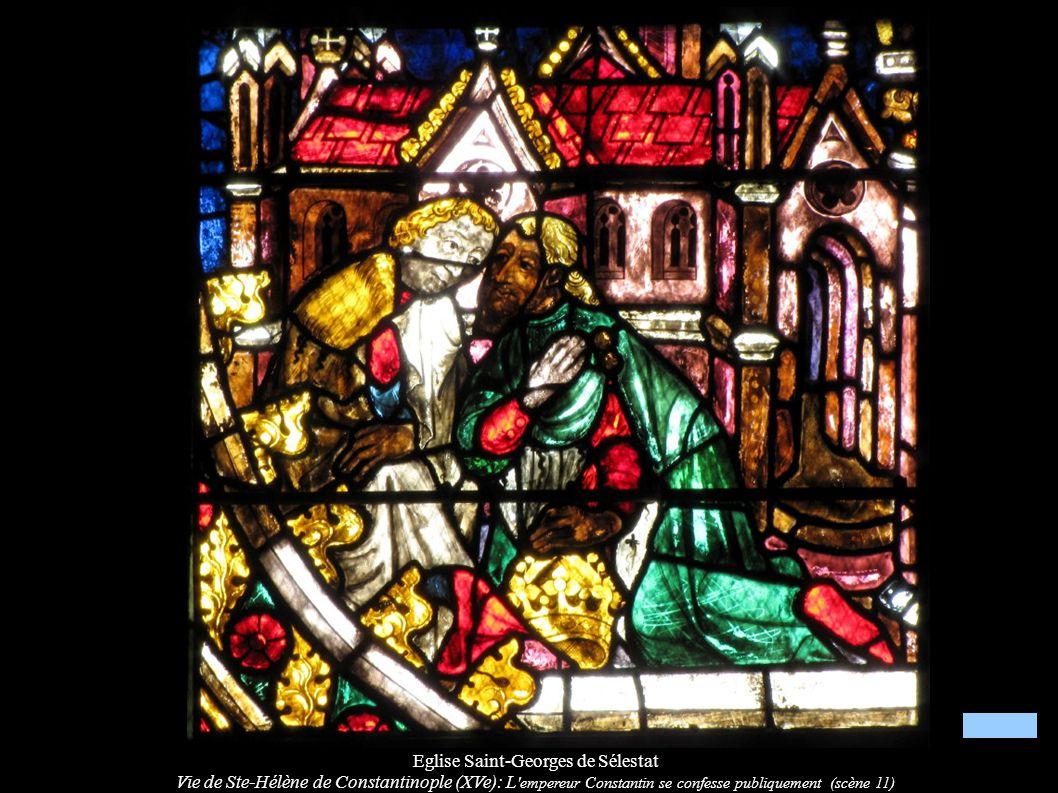 Eglise Saint-Georges de Sélestat Vie de Ste-Hélène de Constantinople (XVe): L 'empereur Constantin se confesse publiquement (scène 11)