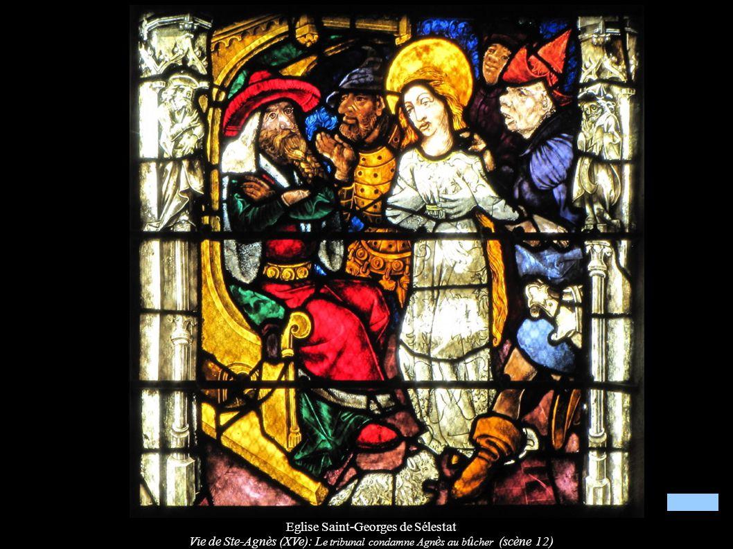 Eglise Saint-Georges de Sélestat Vie de Ste-Agnès (XVe): L e tribunal condamne Agn è s au b û cher (scène 12)