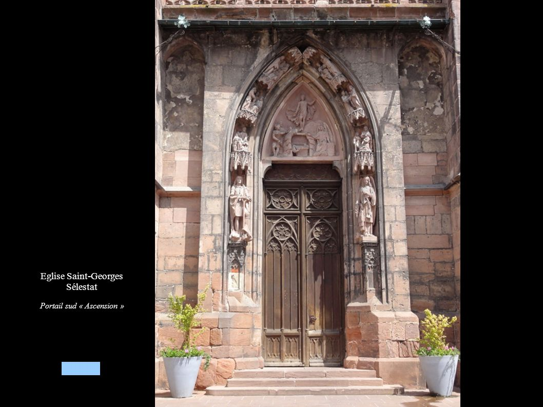 Eglise Saint-Georges Sélestat Portail sud « Ascension »