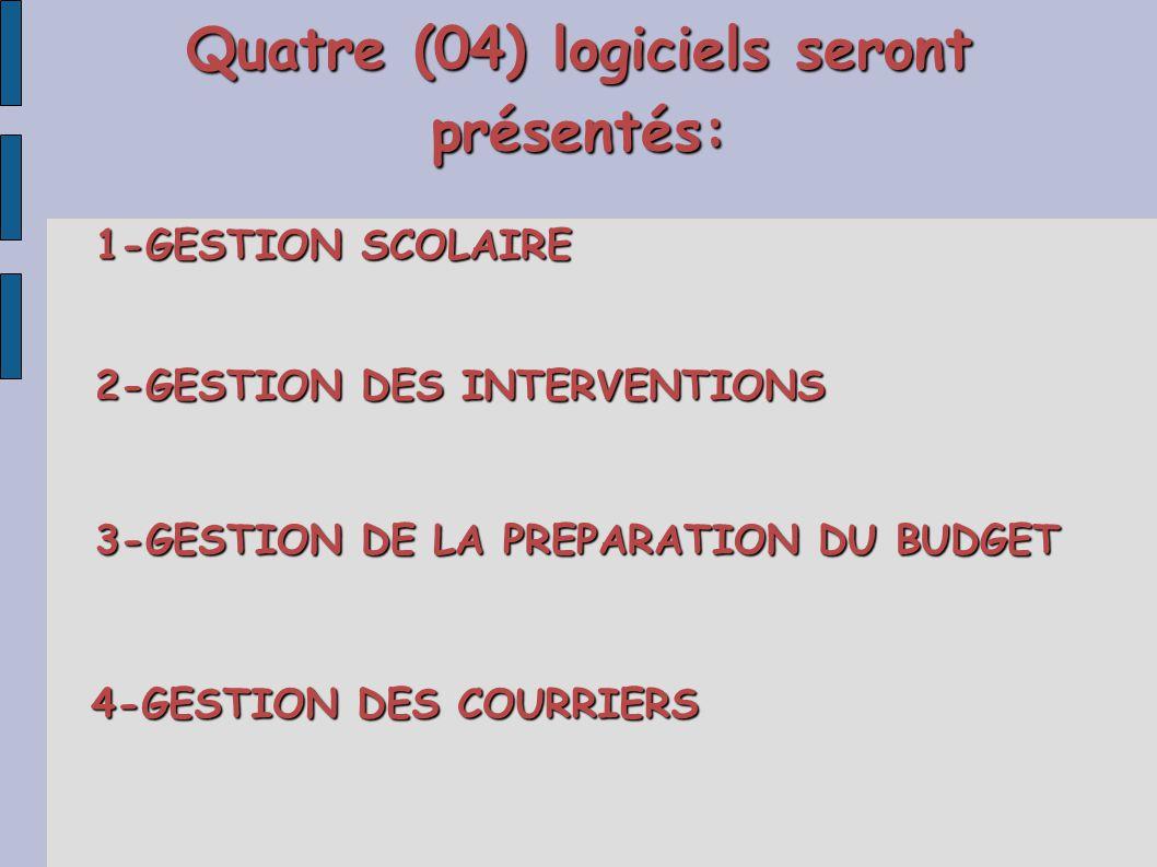 Quatre (04) logiciels seront présentés: 1-GESTION SCOLAIRE 2-GESTION DES INTERVENTIONS 3-GESTION DE LA PREPARATION DU BUDGET 4-GESTION DES COURRIERS
