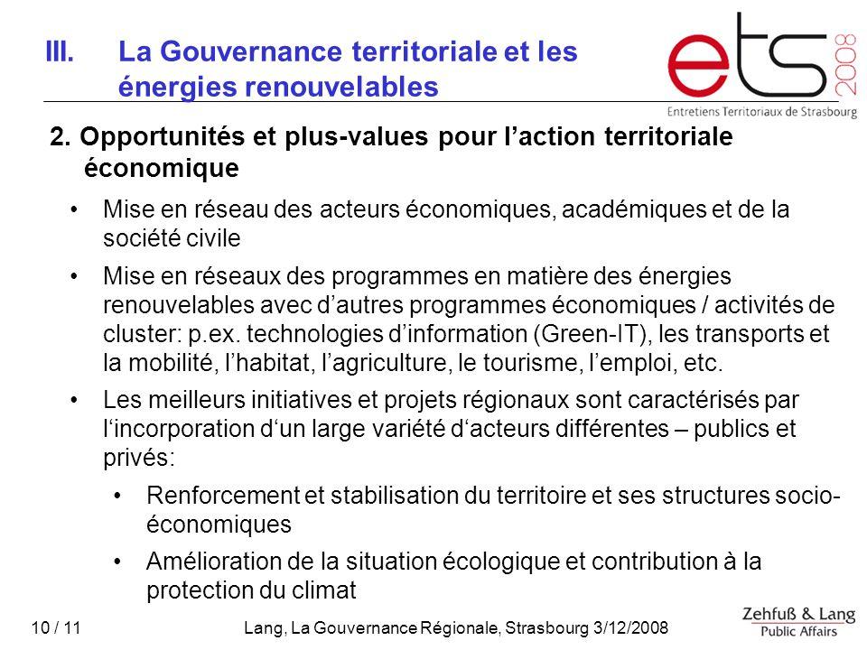 Lang, La Gouvernance Régionale, Strasbourg 3/12/2008 10 / 11 III.