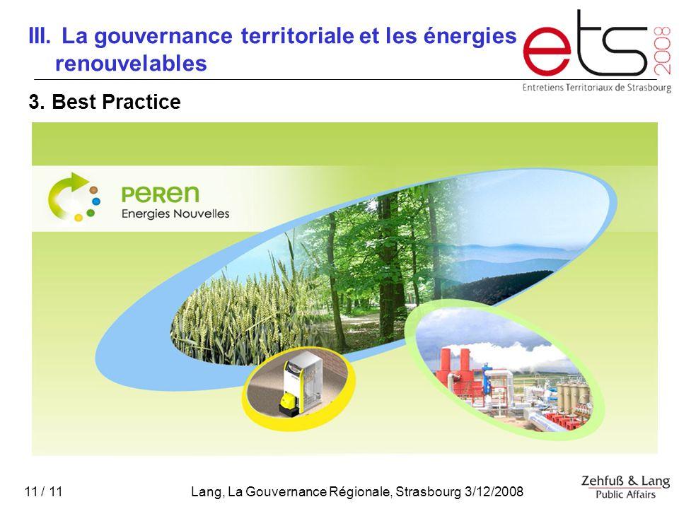 Lang, La Gouvernance Régionale, Strasbourg 3/12/2008 11 / 11 III.