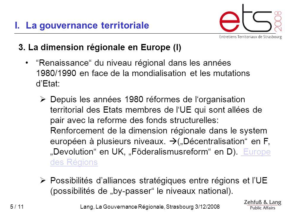 Lang, La Gouvernance Régionale, Strasbourg 3/12/2008 5 / 11 I.