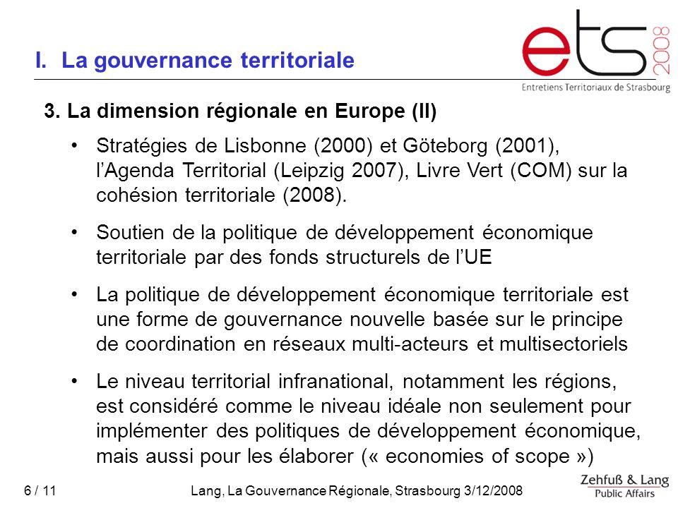 Lang, La Gouvernance Régionale, Strasbourg 3/12/2008 6 / 11 I.