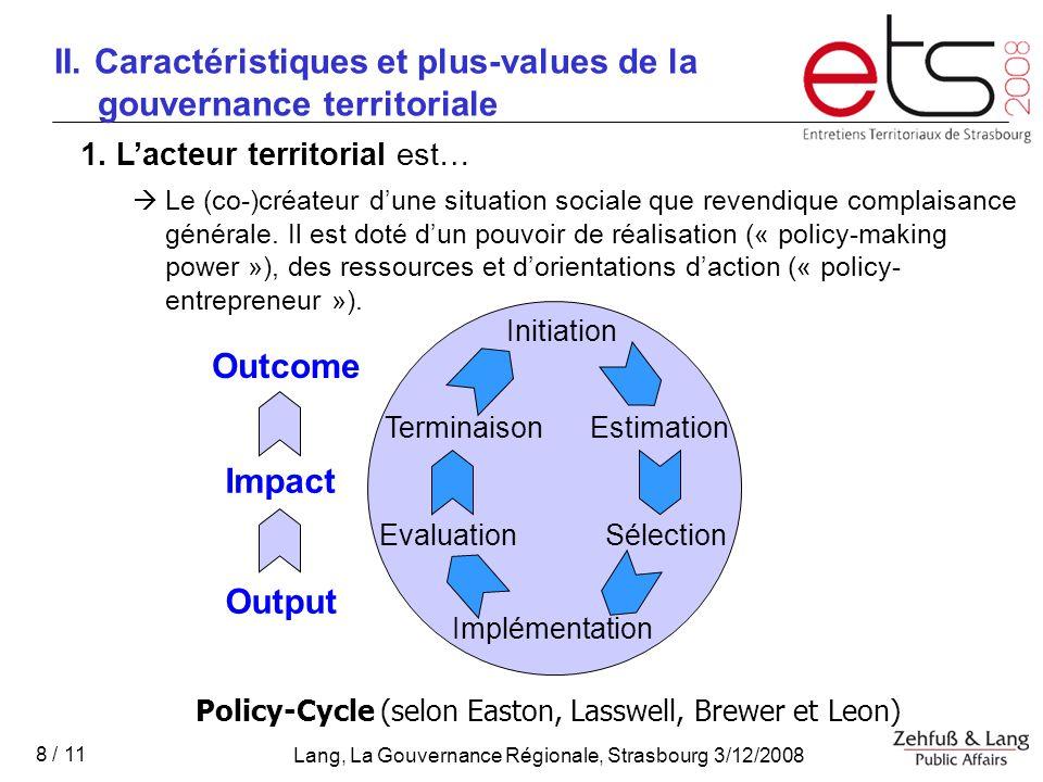 Lang, La Gouvernance Régionale, Strasbourg 3/12/2008 8 / 11 1.