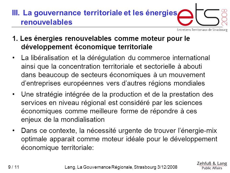 Lang, La Gouvernance Régionale, Strasbourg 3/12/2008 9 / 11 III.