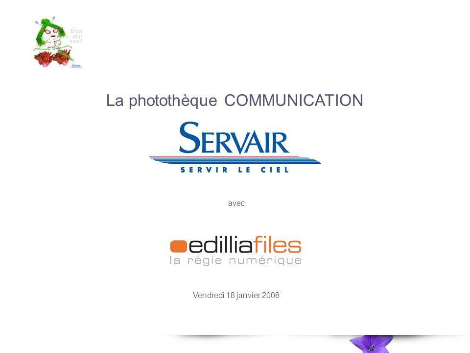 La photothèque COMMUNICATION avec Vendredi 18 janvier 2008