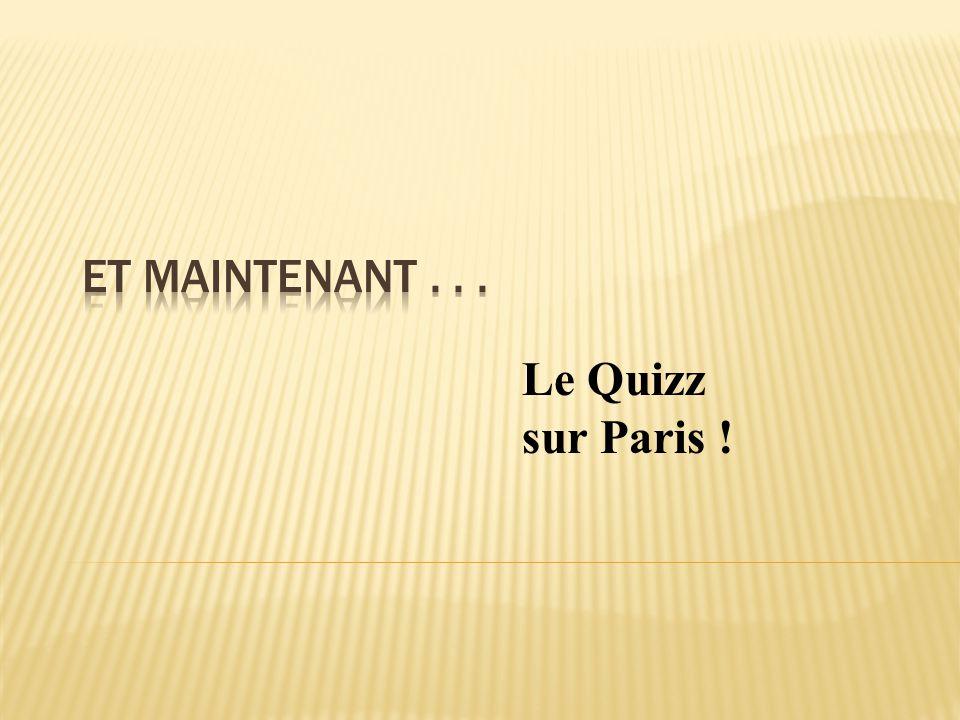 Le Quizz sur Paris !