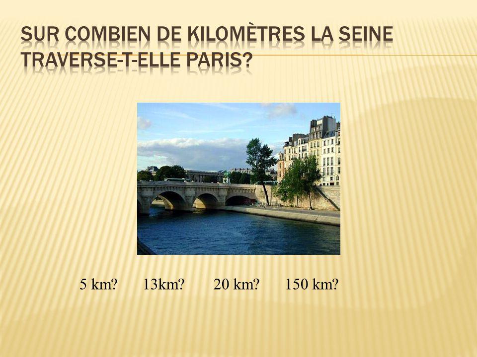 Réponse : 13 kilomètres que l'on peut parcourir en bateau-mouche !