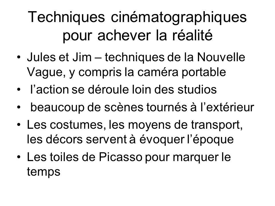Techniques cinématographiques pour achever la réalité Jules et Jim – techniques de la Nouvelle Vague, y compris la caméra portable l'action se déroule
