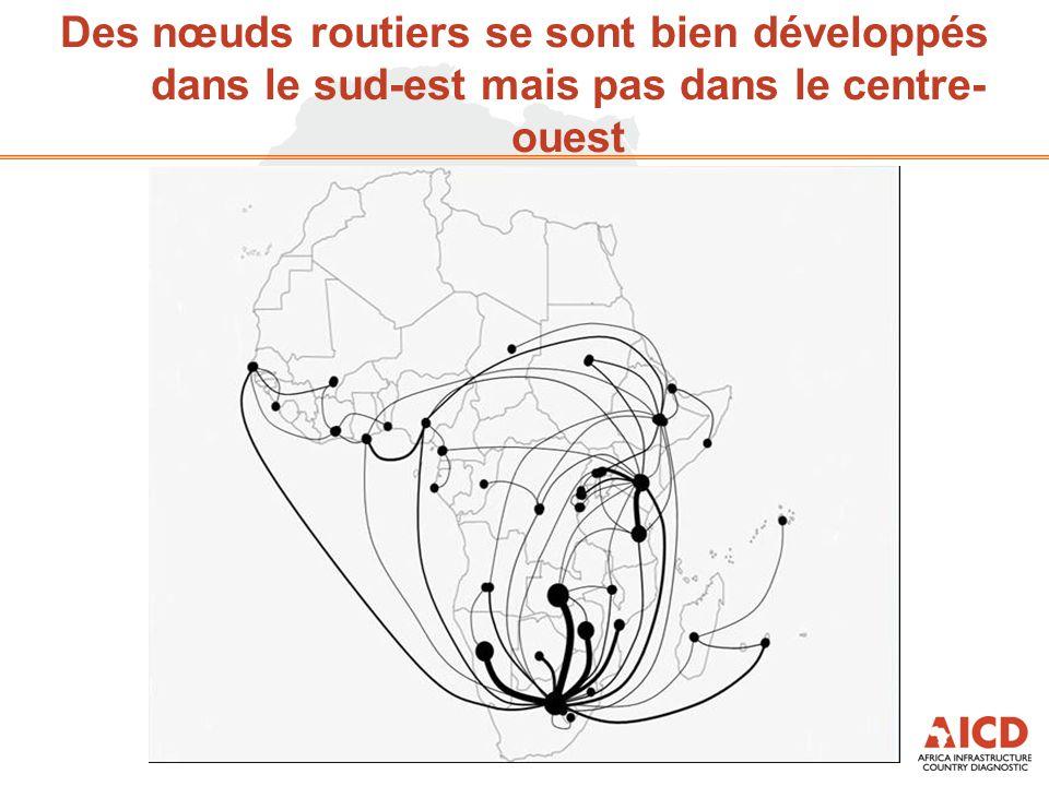 Des nœuds routiers se sont bien développés dans le sud-est mais pas dans le centre- ouest