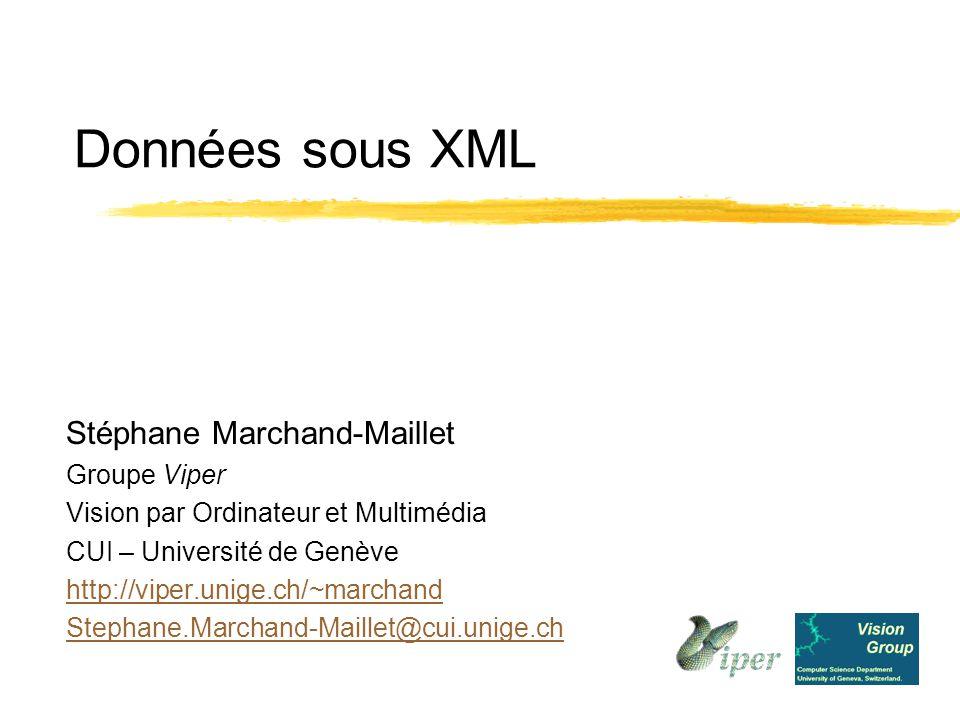 Cours XML 2 Stéphane Marchand-Maillet – CUI – Université de Genève – http://viper.unige.ch/~marchand Plan du cours lSession XML: 6Généralités 6Définition 6Principes lSession Représentation de données: 6Structuration de données 6Requêtes lSession Outils: 6XML sur le WWW 6Développements liés à XML