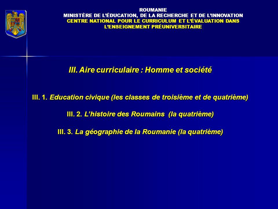 III.Aire curriculaire : Homme et société III. 1.