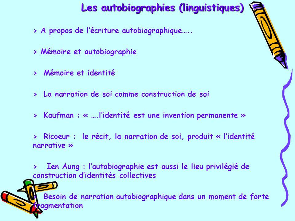 Les autobiographies (linguistiques) > A propos de l'écriture autobiographique….. > Mémoire et autobiographie > Mémoire et identité > La narration de s