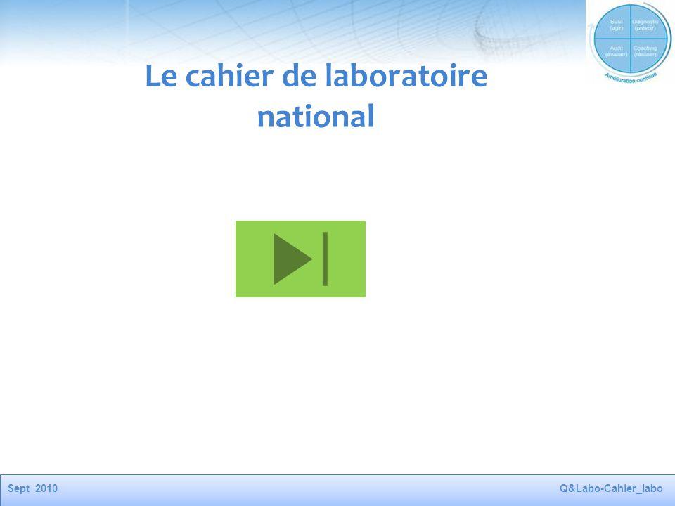 Sept 2010Q&Labo-Cahier_labo Le cahier de laboratoire national