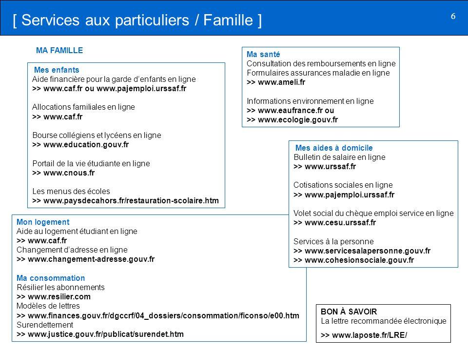 6 BON À SAVOIR La lettre recommandée électronique >> www.laposte.fr/LRE/ [ Services aux particuliers / Famille ] Mes enfants Aide financière pour la g