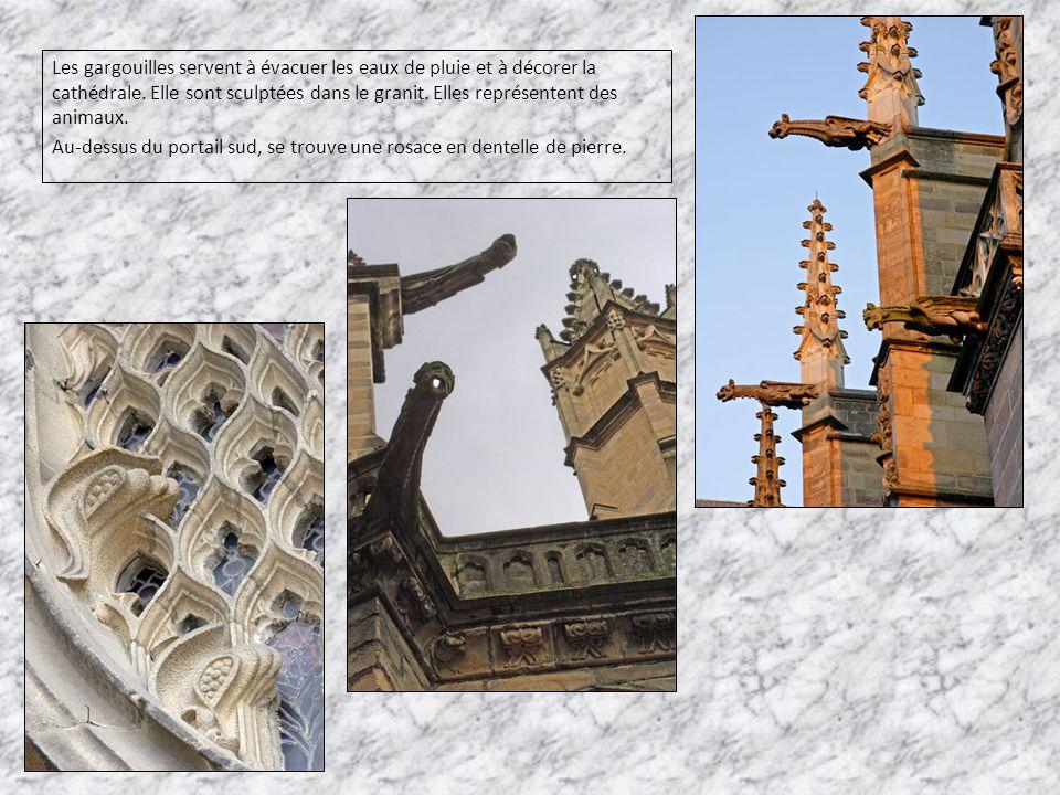 Les gargouilles servent à évacuer les eaux de pluie et à décorer la cathédrale. Elle sont sculptées dans le granit. Elles représentent des animaux. Au