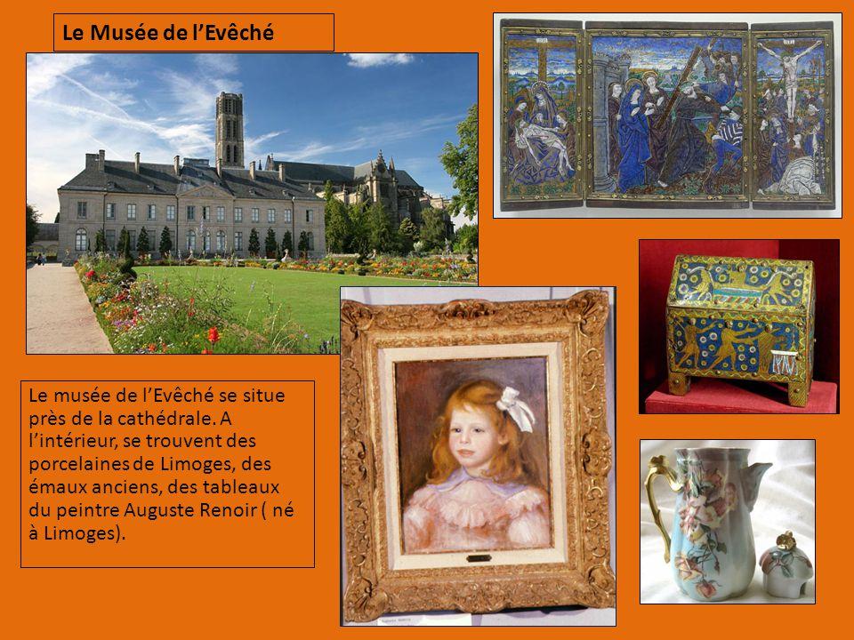 Le musée de l'Evêché se situe près de la cathédrale. A l'intérieur, se trouvent des porcelaines de Limoges, des émaux anciens, des tableaux du peintre