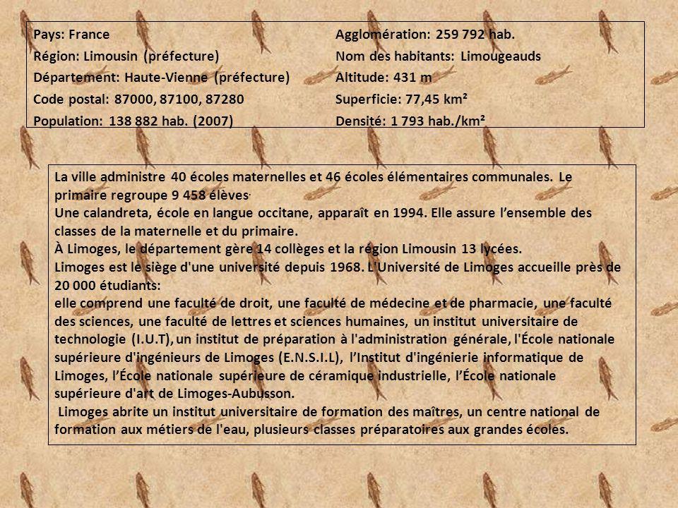 Pays: France Région: Limousin (préfecture) Département: Haute-Vienne (préfecture) Code postal: 87000, 87100, 87280 Population: 138 882 hab. (2007) Agg