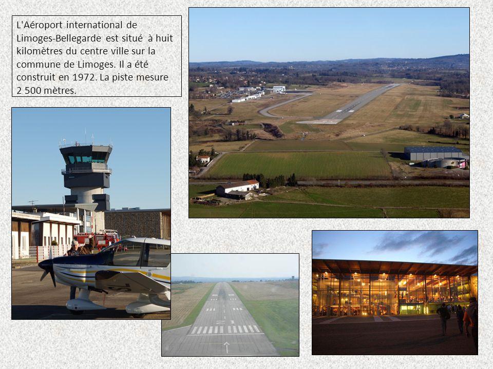 L'Aéroport international de Limoges-Bellegarde est situé à huit kilomètres du centre ville sur la commune de Limoges. Il a été construit en 1972. La p