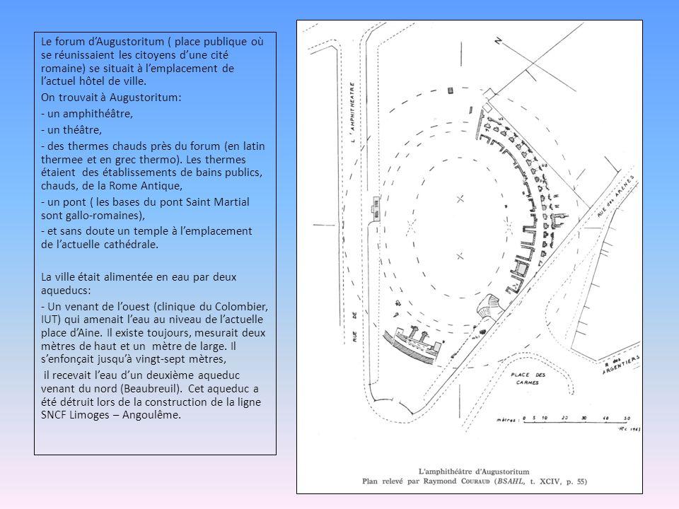 Le forum d'Augustoritum ( place publique où se réunissaient les citoyens d'une cité romaine) se situait à l'emplacement de l'actuel hôtel de ville. On