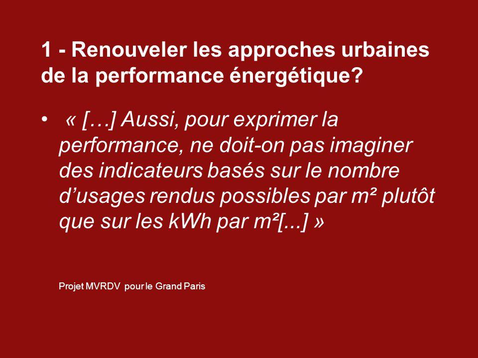 1 - Renouveler les approches urbaines de la performance énergétique.