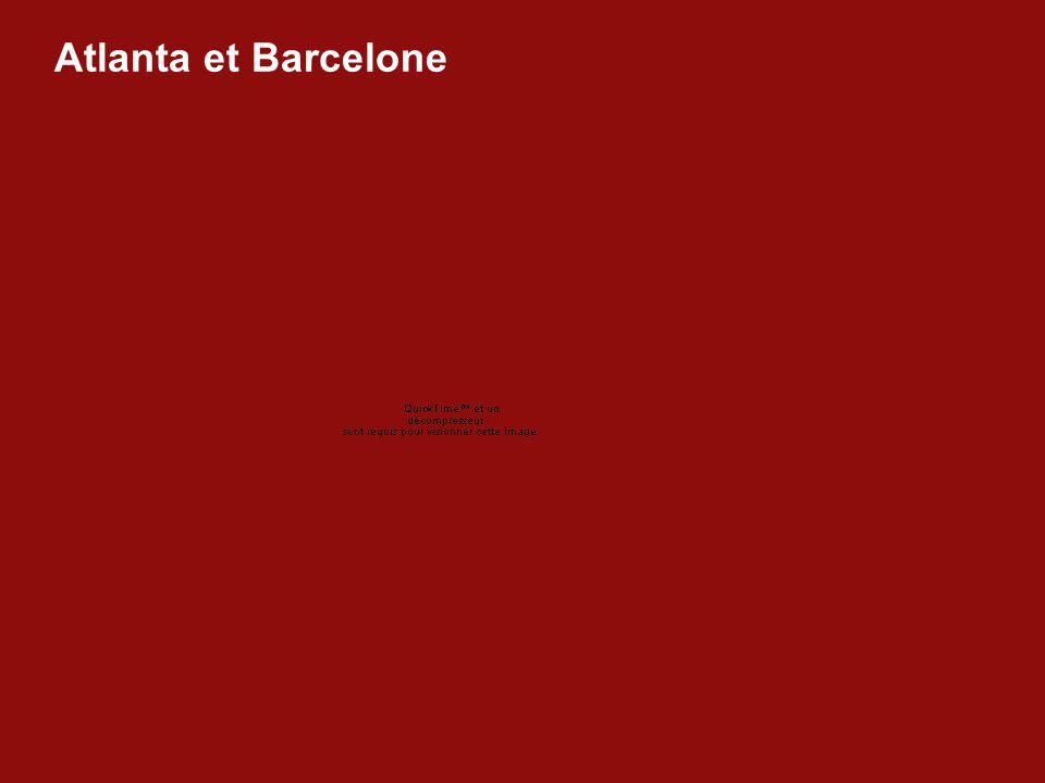 Atlanta et Barcelone