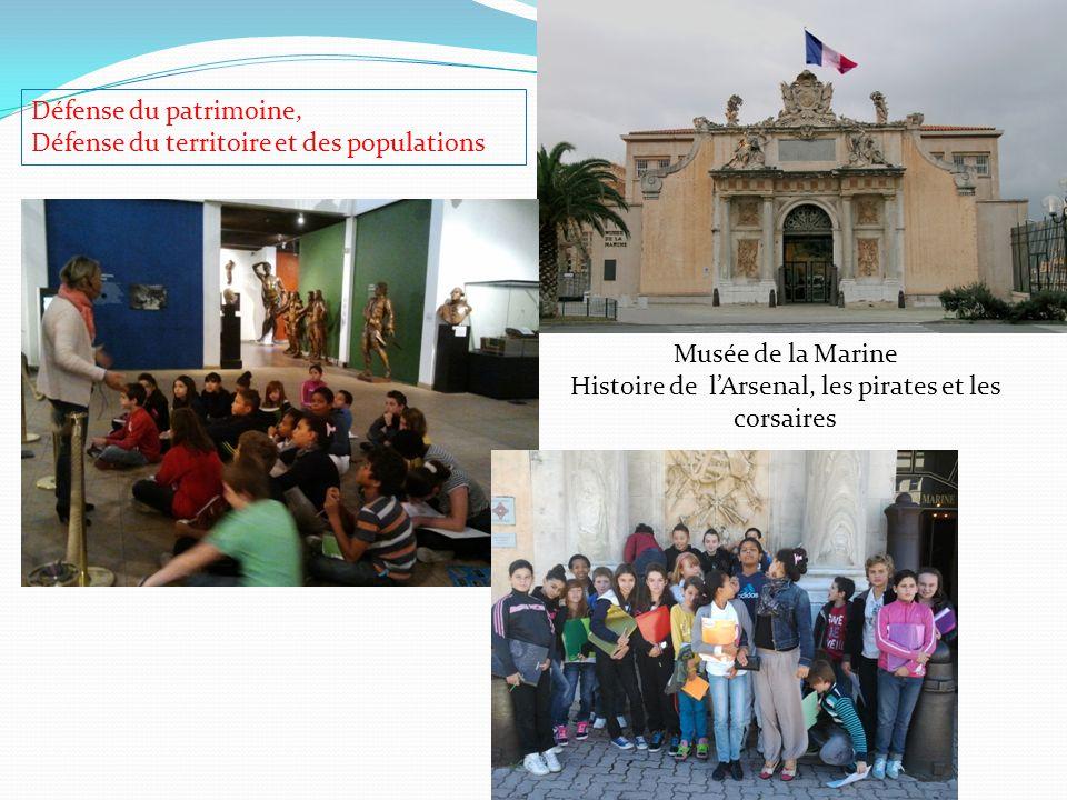 Musée de la Marine Histoire de l'Arsenal, les pirates et les corsaires Défense du patrimoine, Défense du territoire et des populations