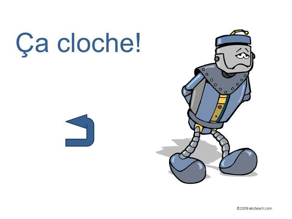 ©2009 abcteach.com Ça cloche!